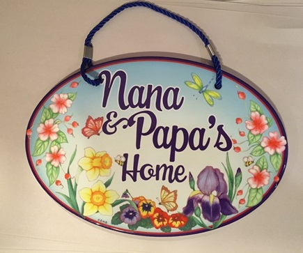 Nana and Papa's Home Door sign